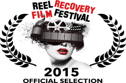 Reel Recovery Film Festivak 2015 Official Selection